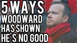 5 Ways Ed Woodward Has Shown He Is Useless at Man Utd #WoodwardOut