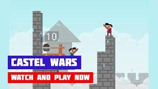 Castel Wars · Game · Gameplay