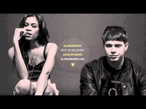 AlunaGeorge - Best Be Believing (Lovelife Remix)
