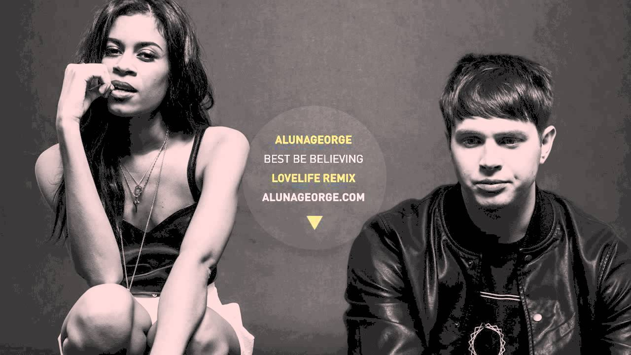alunageorge best be believing lovelife remix