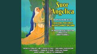 Suor Angelica Part 1 : Ave Maria, Piena Di Grazia