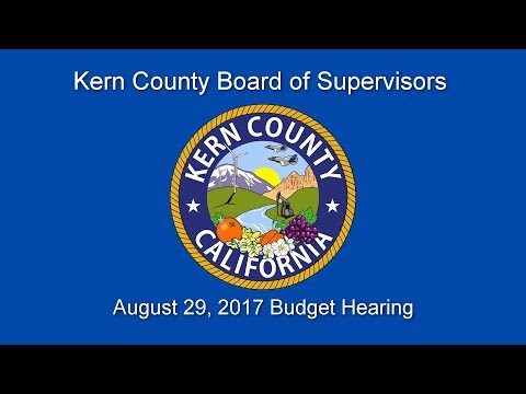 Kern County Board of Supervisors 9 a.m. meeting for August 29, 2017