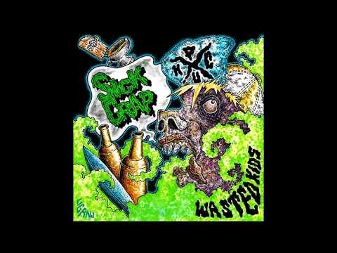 Sick Crap - Wasted Kids (FULL ALBUM)