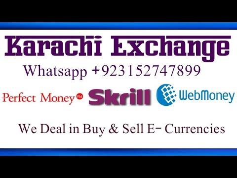 Karachi Exchange - Buy Sell Skrill Webmoney Perfect Money
