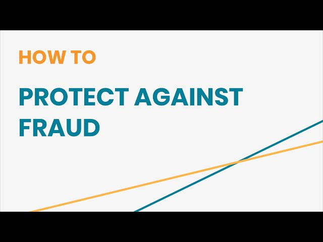 How to Protect Against Fraud