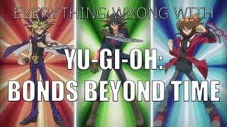 Everything Wrong With Yugioh Bonds Beyond Time (Feat. The Joker)