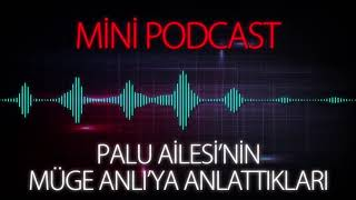 MP - Palu Ailesinin Müge Anlı'ya Anlattıkları