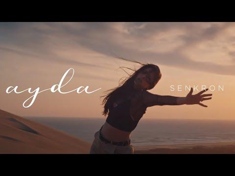 Ayda - SENKRON (Official Video) [2019]