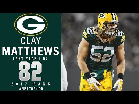 #82: Clay Matthews (LB, Packers) | Top 100 Players of 2017 | NFL