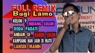 Full Remix Bugi Lamo Urang Minang Baralek Gadang