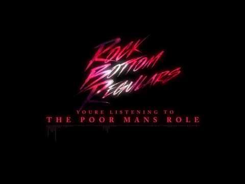 "Rock Bottom Regulars - ""The Poor Man's Role"" Official Teaser Video"