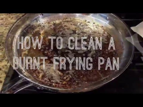 How To Clean a Burnt Frying Pan without scrubbing!
