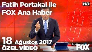 Fındık üreticisinin fiyat hüsranı! 18 Ağustos 2017 Fatih Portakal ile FOX Ana Haber