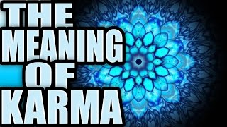 What Does Karma Mean? Karma Meaning Karma Definition!
