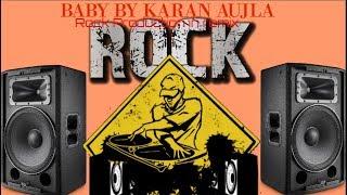 Baby gall suno  karan aujla remix   Karan aujla new song 2019   Rock production in remix