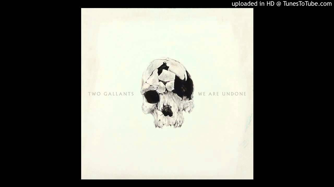 Two Gallants - Invitation To The Funeral - YouTube