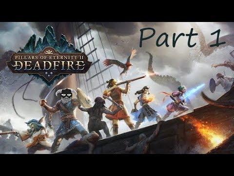 Pillars of Eternity 2 Deadfire - Part 1 - Lightning Boy