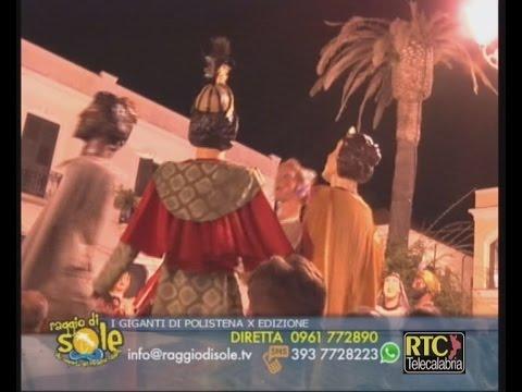 Raggio di Sole di Lino Polimeni 11 luglio 2016 - La 'Notte dei giganti' a Polistena RTC TELECALABRIA