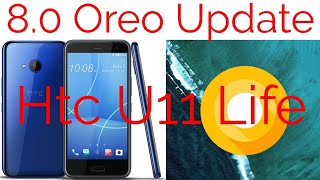 Htc U11 Life Android Oreo Update