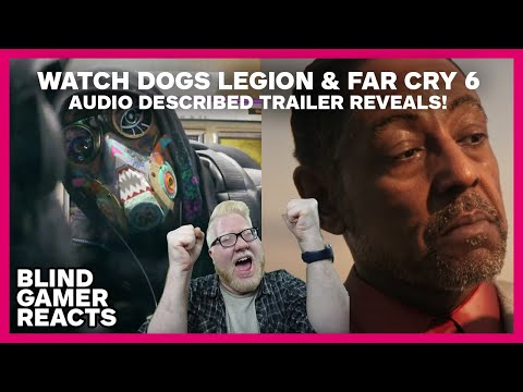 Exclusive Watch Dogs Legion Far Cry 6 Audio Described Trailer Reveals Reaction Ubisoftforward Youtube
