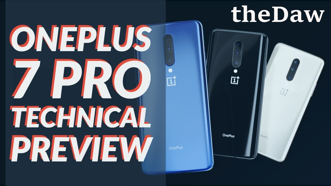 OnePlus 7 Pro Technical Preview | Cell Phone Preview | theDaw