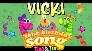 Tina&Tin Happy Birthday VICKI