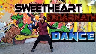 Kedarnath | Sweetheart | Sushant Singh | Sara Ali Khan | Dance Choreography | Striker