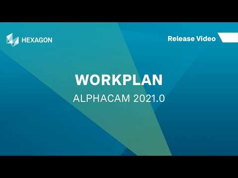 WORKPLAN Interface | ALPHACAM 2021