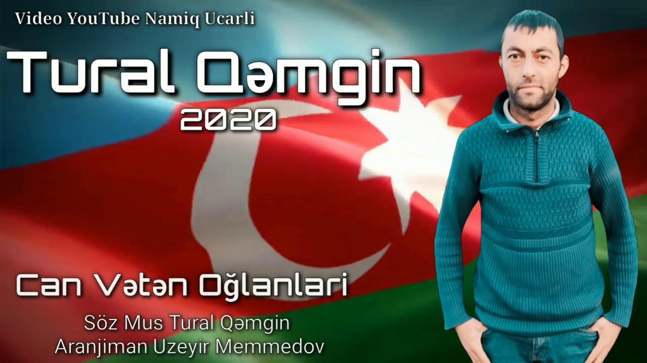 Tural Qemgin - Can Veten Oglanlari 2020
