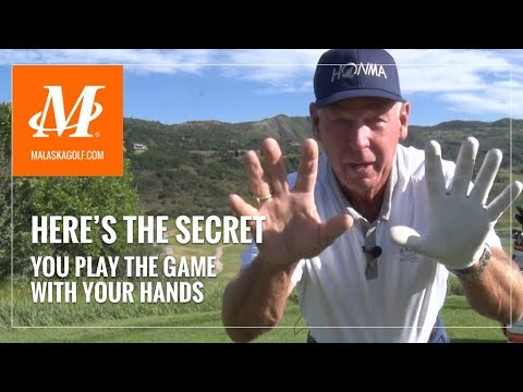Malaska Golf // Your Hands are the Secret to a Better Golf Swing