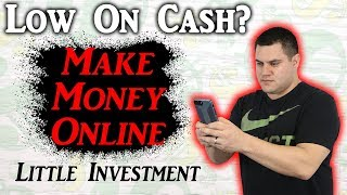 How To Make Money Online With Little Investment (2019)