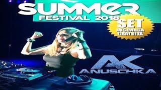 Sesión Breakbeat Summer Festival 2018, Anuschka, Descarga gratuita, música actual y algo de retro