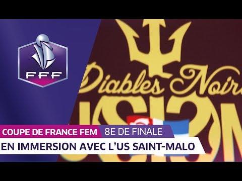 Coupe de France Féminine, 8es de finale : En immersion avec l'US Saint-Malo I FFF 2018-2019