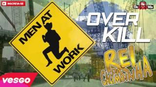Men At Work - Overkill - VERSÃO REI DA CACIMBINHA