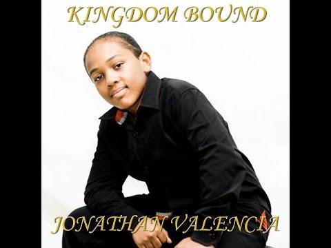 Johnathan Valencia : Kingdom Bound