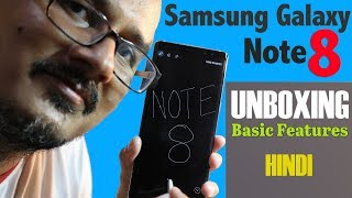 Samsung Galaxy Note 8: Unboxing and Basic Features | India Unit | 2017