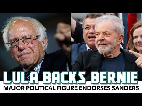 Newly Freed Lula Endorses Bernie For President