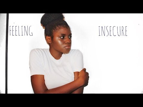 Feeling Insecure? YOU ARE NOT ALONE!