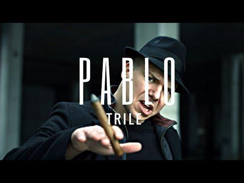 TRILE - PABLO (OFFICIAL VIDEO) 2018 / 4K