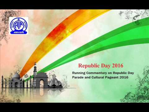 Running Commentary on Republic Day Parade and Cultural Pageant 2016  in English