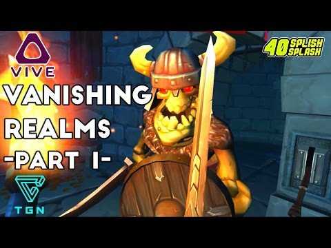 Vanishing Realms: HTC Vive VR Gameplay #1 - My First Sword Fight!
