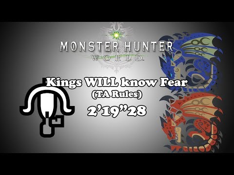 """[MHW PS4] Kings know no Fear - LBG TA Rules - 2'19""""28"""