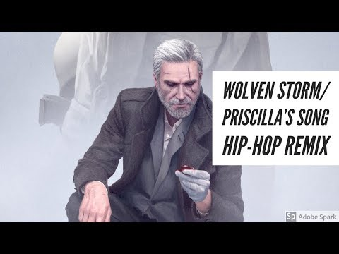 The Wolven Storm/Priscilla's song (Hip Hop Remix)