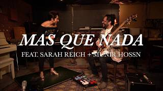 Mas Que Nada- Sarah Reich's Covered In Taps