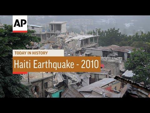 Haiti Earthquake - 2010   Today In History   12 Jan 18