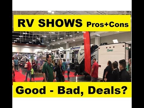 RV Shows, The Good & The Bad, Worth it?