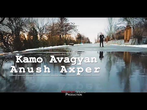Kamo Avagyan - ANUSH AXPER