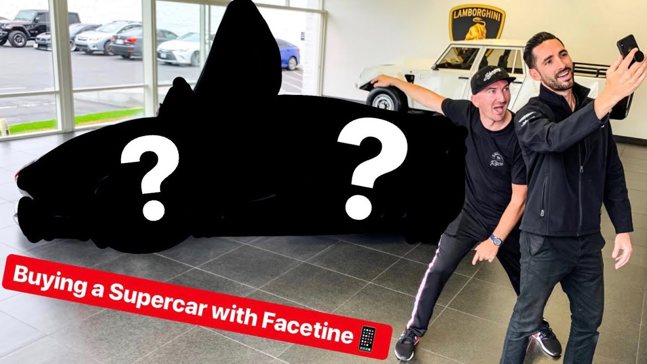 BUYING A SUPERCAR OVER FACETIME!