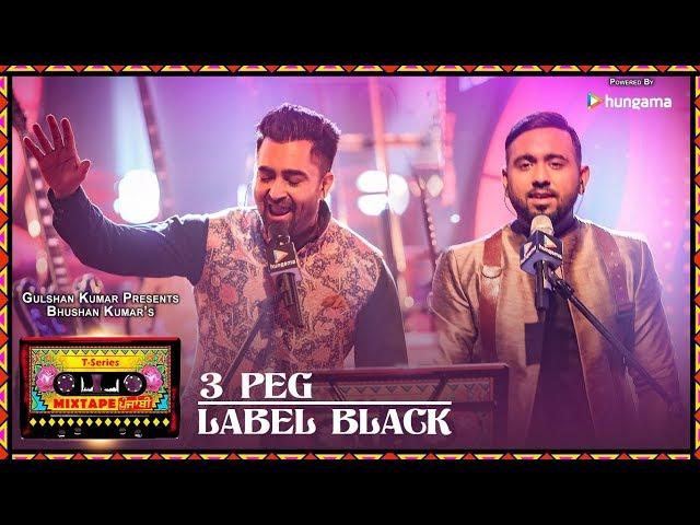 T-Series Mixtape Punjabi:3 Peg/Label Black   Sharry Mann Gupz Sehra  Bhushan Kumar Ahmed K Abhijit V