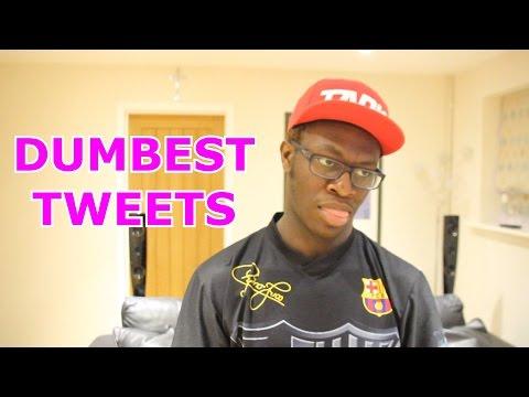 Dumbest Tweets Ever Doovi